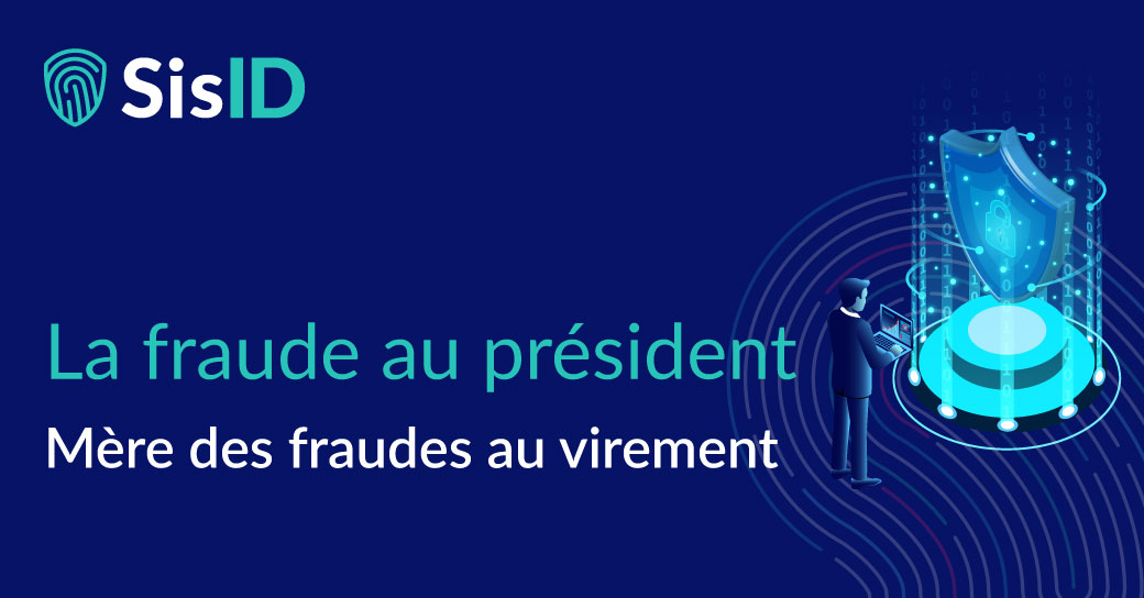 La fraude au président